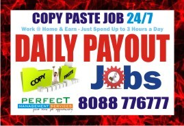 Daily Income Job 100% | Copy paste job Daily Earnings | Bangalore JOBS