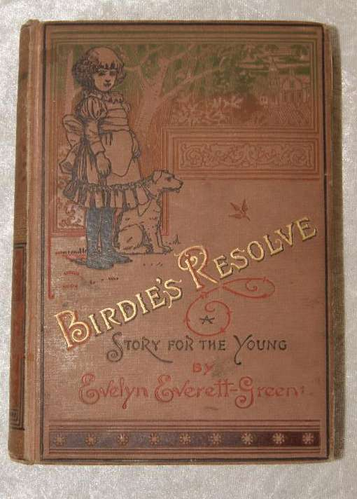Birdie's Resolve - Antique Children's Story Book (1899)